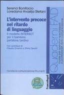 L'intervento precoce nel ritardo di linguaggio. Il modello INTERACT per il bambino parlatore tardivo