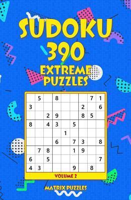 SUDOKU 390 Extreme Puzzles