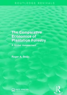 The Comparative Economics of Plantation Forestry