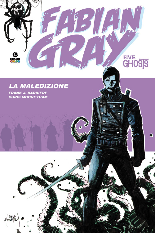 Fabian Gray - Five Ghosts vol. 1