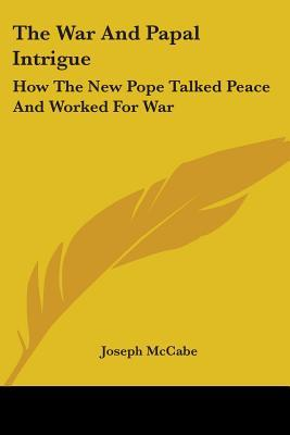 The War and Papal Intrigue
