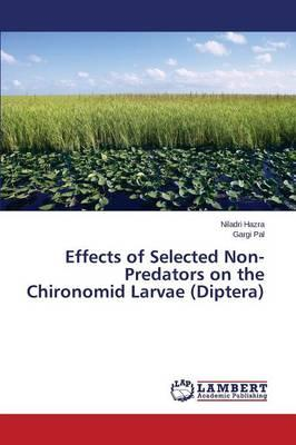 Effects of Selected Non-Predators on the Chironomid Larvae (Diptera)