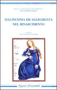 Malinconia e allegrezza nel Rinascimento