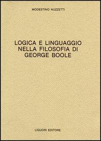 Logica e linguaggio della filosofia di George Boole