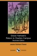 Grace Harlowe's Return to Overton Campus (Illustrated Edition) (Dodo Press)