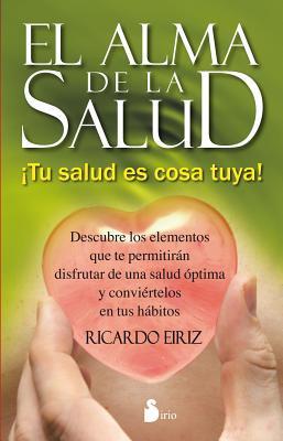 El alma de la salud / The Soul of Health