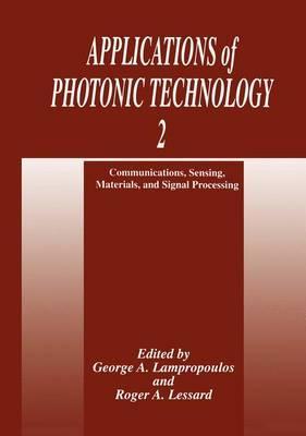 Applications of Photonic Technology 2