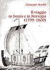 Viaggio in Svezia e in Norvegia (1799–1800)