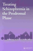 Treating Schizophrenia in the Pre-Psychotic Phase