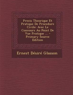 Precis Theorique Et Pratique de Procedure Civile