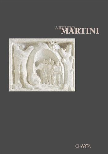 Arturo Martini. Catalogo della mostra (Milano, 24 febbraio-22 aprile 2005)