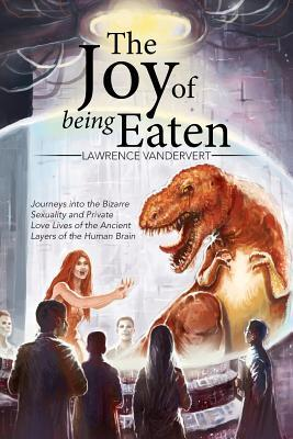 The Joy of Being Eaten