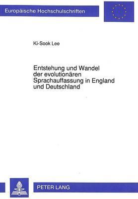 Entstehung und Wandel der evolutionären Sprachauffassung in England und Deutschland