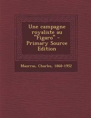 Une Campagne Royalis...