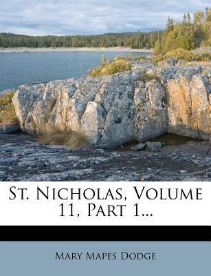 St. Nicholas, Volume 11, Part 1...