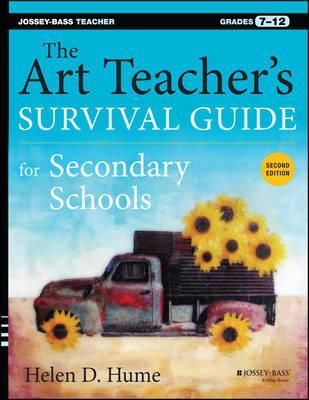 The Art Teacher's Survival Guide for Secondary Schools