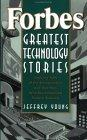 Forbes® Greatest Technology Stories