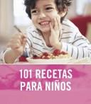 101 Recetas para ni�...