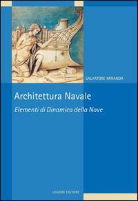 Architettura navale. Elementi di dinamica della nave