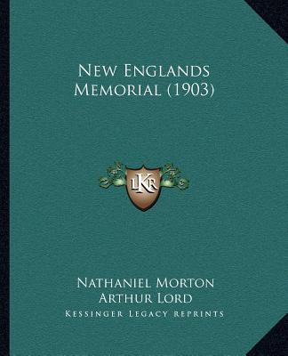 New Englands Memoria...