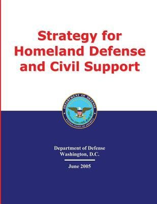 Strategy for Homeland Defense and Civil Support