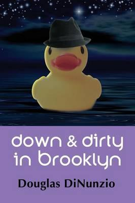 Down & Dirty in Brooklyn