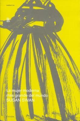 La Mujer Moderna Mas Grande Del Mundo/the Biggest Modern Woman Of The World
