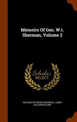 Memoirs of Gen. W.T....