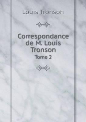 Correspondance de M. Louis Tronson Tome 2