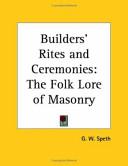 Builders' Rites and Ceremonies