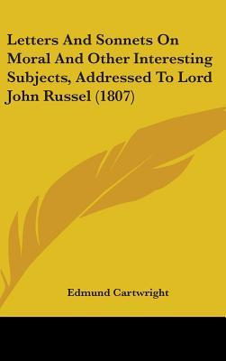 Letters and Sonnets on Moral and Other Interesting Subjects,