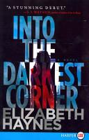Into the Darkest Corner LP
