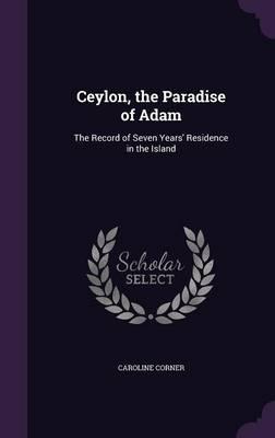 Ceylon, the Paradise of Adam