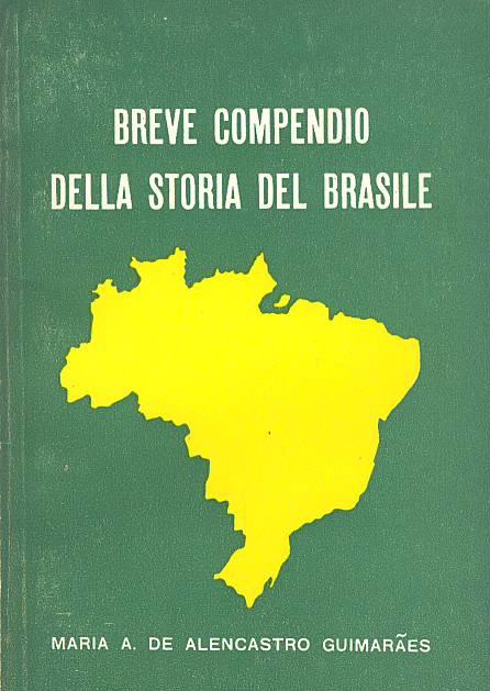Breve compendio della storia del brasile