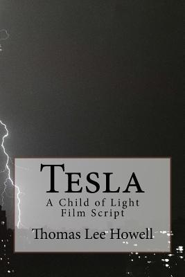 Tesla a Child of Light Film Script