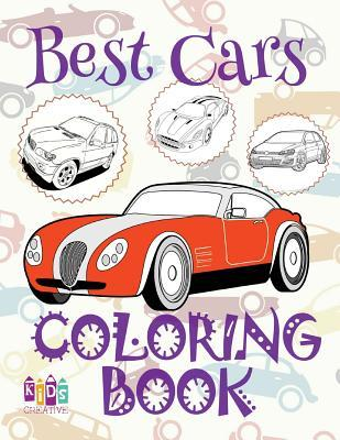 Best Cars Coloring Book Car Coloring Book 9 Year Old Coloring Book Naughty Coloring Books