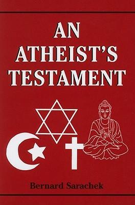 An Atheist's Testament