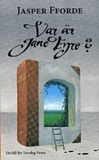 Var är Jane Eyre?