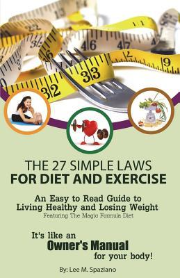 The 27 Simple Laws for Diet and Exercise