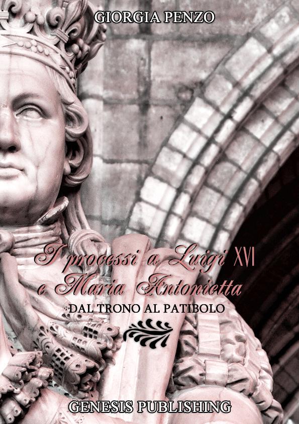 I processi a Luigi XVI e Maria Antonietta