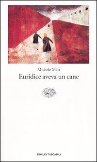 Euridice aveva un ca...