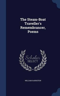 The Steam-Boat Traveller's Remembrancer, Poems
