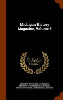 Michigan History Mag...