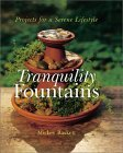 Tranquility Fountains