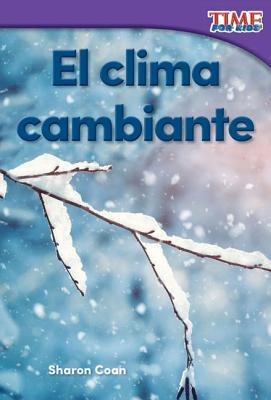 El clima cambiante /Changing Weather