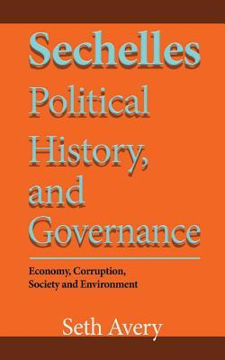 Seychelles Political History, and Governance