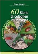 60 storie di coleotteri in Romagna. Nel piccolo di rispecchia la grandezza del mondo