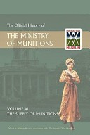 Official History of the Ministry of Munitions Volume XI