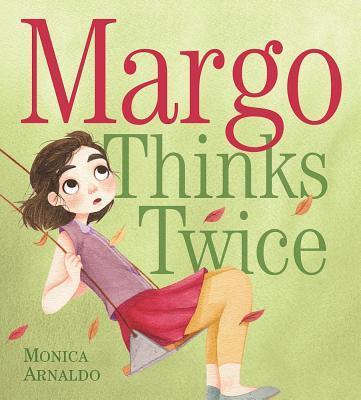 Margo Thinks Twice