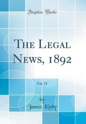 The Legal News, 1892...